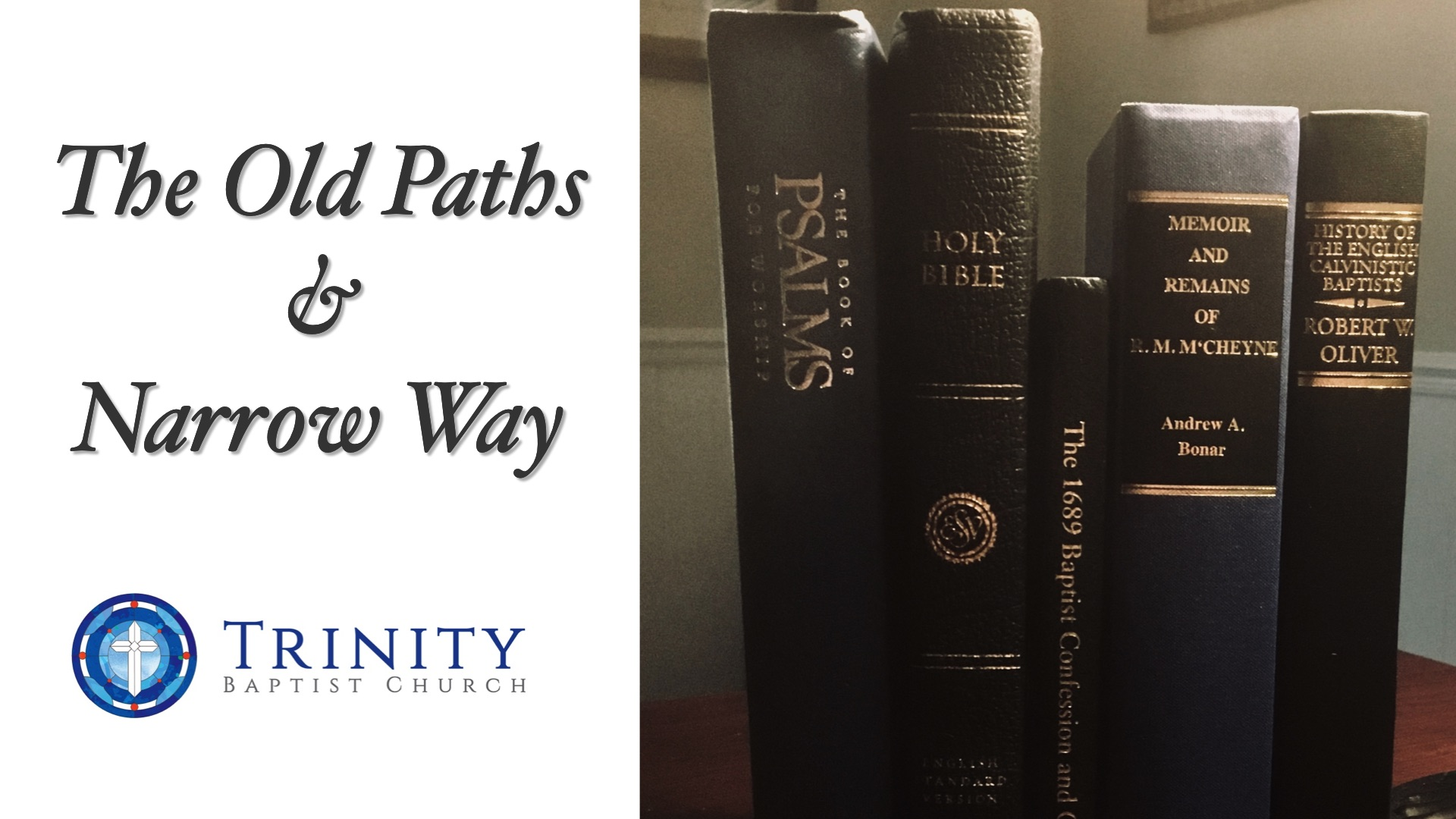 The Old Paths and Narrow Way
